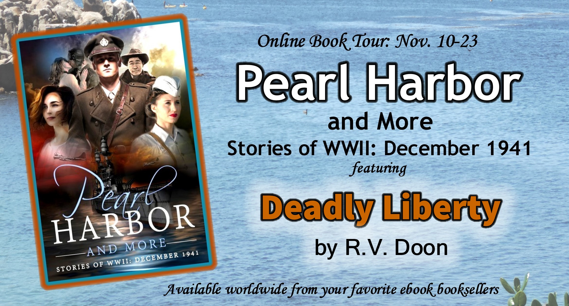 Deadly Liberty: Pearl Harbor & More