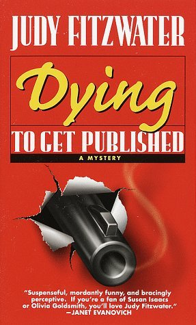 The Doon Sleuth & Setting Review: Dying to Get Published by Judy Fitzwater